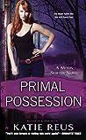 Primal Possession (Moon Shifter, #2)