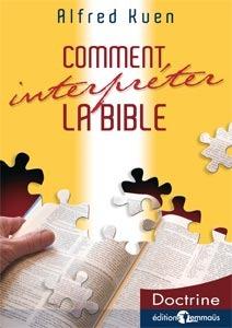 Comment interpreter la Bible?