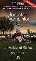 Începuturile (Jurnalele vampirilor: Jurnalele lui Stefan #1)