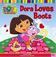 Dora Loves Boots (Dora the Explorer, #6)