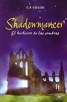 El Hechicero de las Sombras (Shadowmancer, #1)