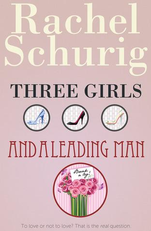 Three Girls and a Leading Man (Three Girls, #3)