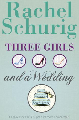 Three Girls and a Wedding (Three Girls, #2)