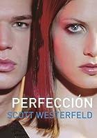 Perfección (Traición, #2)