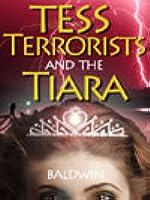 Tess, Terrorists and the Tiara