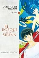 Cuentos de sirenas, volumen 1: El bosque de la sirena (Mermaid Saga, #1)