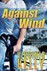Against The Wind (Florida Sands Romantic Suspense, #1) by Virginia Kelly