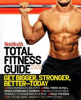 Men's Health Total Fitness Guide 2009