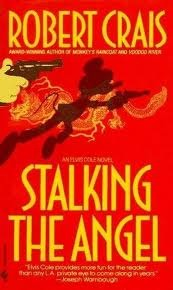 Stalking the Angel by Robert Crais Summary & Study Guide