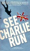 See Charlie Run (Charlie Muffin, #7)