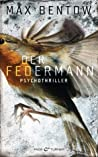Der Federmann (Nils Trojan, #1)