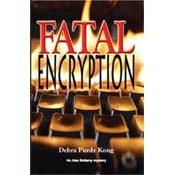 Fatal Encryption by Debra Purdy Kong