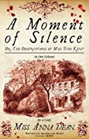 A Moment of Silence (Dido Kent, #1)