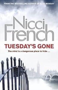 Tuesday's Gone (Frieda Klein, #2)