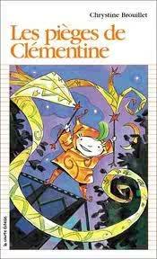 Les pièges de Clémentine (Clémentine, #2)