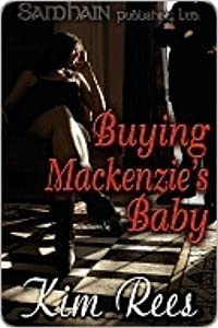 Buying MacKenzie's Baby