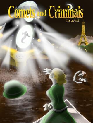 Comets and Criminals Magazine (#2)
