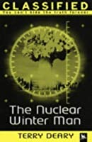 The Nuclear Winter Man (Classified)
