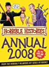 Horrible Histories Annual 2008 (Horrible Histories)