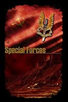Special Forces - Soldiers - Directors Cut (Special Forces, #1)