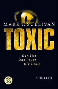 Toxic (Seamus Moynihan, #1)
