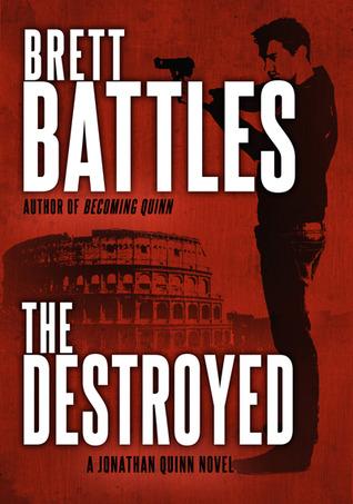 The Destroyed by Brett Battles