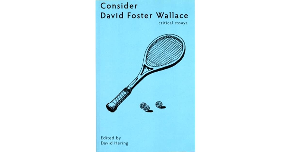 david foster wallace consider the lobster essay Written by david foster wallace, narrated by david foster wallace download the app and start listening to consider the lobster and other essays (selected essays.