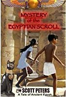 Mystery Of The Egyptian Scroll (Secret Agent Zet Book 1)