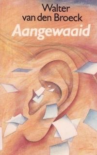 Aangewaaid Sterke Verhalen By Walter Van Den Broeck