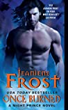 Once Burned (Night Prince, #1) by Jeaniene Frost