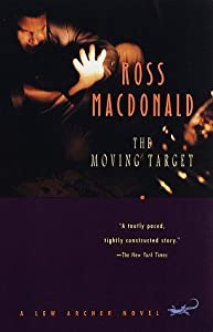 The Moving Target (Lew Archer #1)