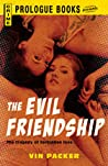 Book cover for The Evil Friendship