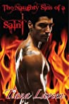 The Naughty Sins of a Saint (The Saint Series #1)