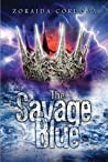 The Savage Blue (The Vicious Deep #2)