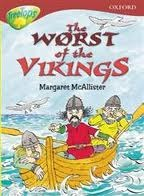 The Worst of the Vikings (Oxford Reading Tree: Stage 15: TreeTops)