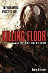 The Killing Floor (The Infection, #2)