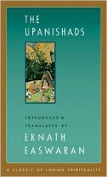The Upanishads: The Classics of Indian Spirituality