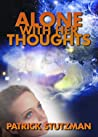 Alone With Her Thoughts (The Chronicles of Anna Foster, #1.1 - short story)