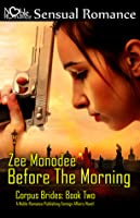 Before the Morning (Corpus Brides, #2)