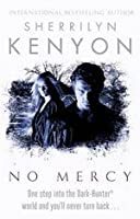 No Mercy (Dark-Hunter, #19; Were-Hunter, #5)