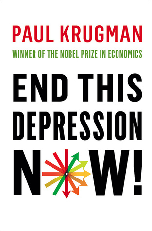 End This Depression Now!