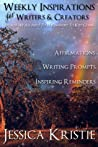 Weekly Inspirations for Writers & Creators