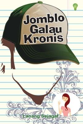 novel jomblo galau kronis
