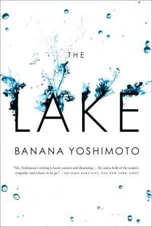 The Lake by Banana Yoshimoto