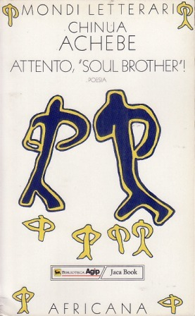 Beware Soul Brother by Chinua Achebe