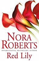 Download Red Lily In The Garden 3 By Nora Roberts