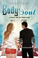 Body & Soul (The Ghost and the Goth #3)