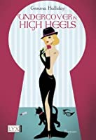 Undercover in High Heels (Maddie Springer, #3)