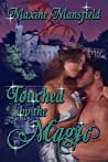Touched by the Magic (The Academy #1)