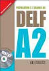 Preparation A L'Examen Du Delf Textbook A2 with CD